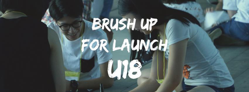 【起業を目指す中高生必見!2日間の起業プログラム】BRUSH UP FOR LAUNCH U18